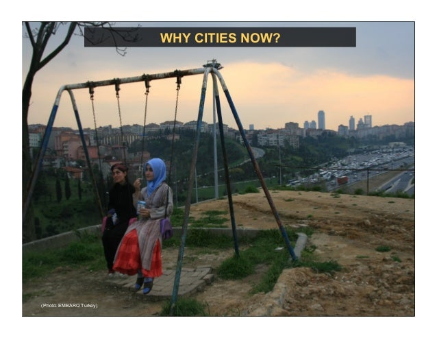 WHY CITIES NOW? (Photo: EMBARQ Turkey)