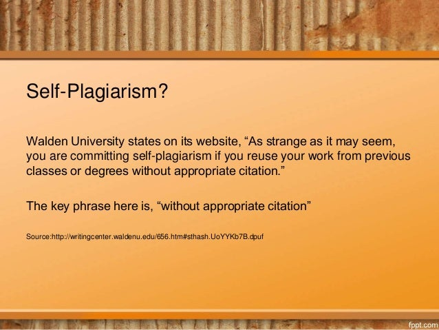 Is it possible to plagiarize yourself and is it against the University rules?