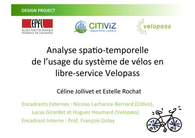 Analyse spatio-temporelle de l'usage du système de vélos en libre-service Velopass