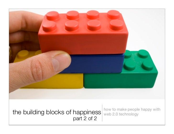 Citizen Happiness Workshop Part 2: The Building Blocks