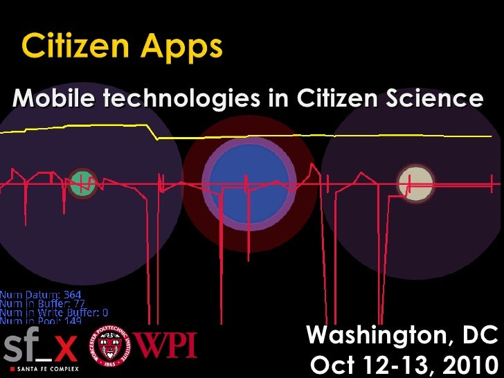 Mobile technologies in Citizen Science Washington, DC Oct 12-13, 2010