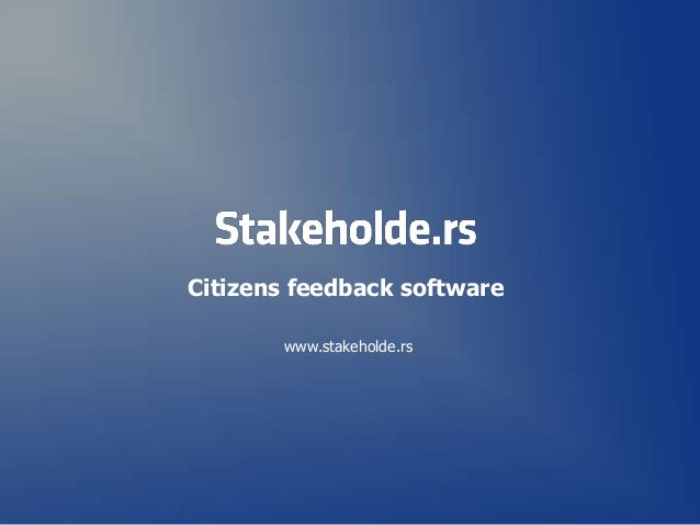 Citizens feedback software www.stakeholde.rs