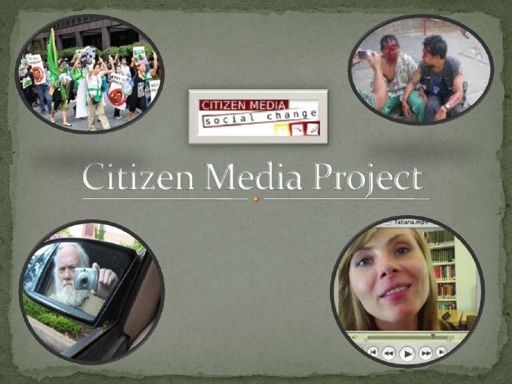 Citizen Media Project<br />