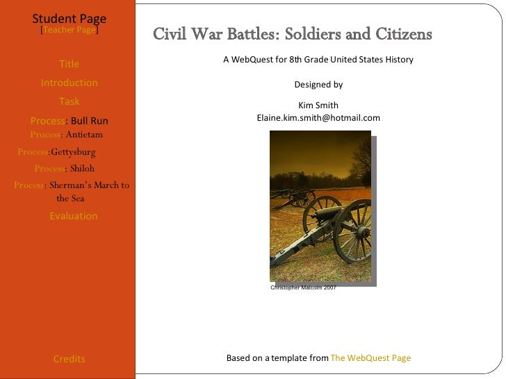 Civil War Battles: Soldiers and Citizens Title Introduction Task Process Evaluation Conclun Credits [Teacher A WebQuest fo...
