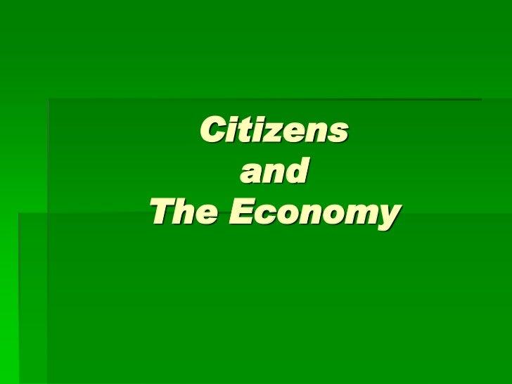 Citizens    andThe Economy