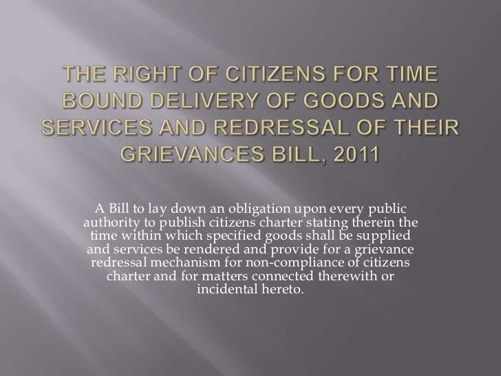 Citizens Charter and Grievance Redressal Bill 2011