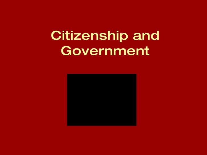 Citizenship and Government