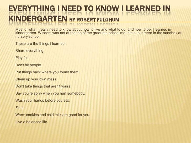 Everything I Need to Know, I Didn't Learn in Kindergarten ...