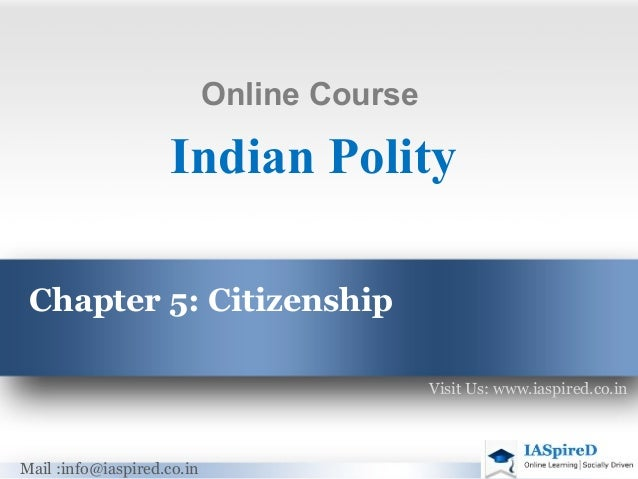 Online Course                    Indian Polity Chapter 5: Citizenship                                            Visit Us:...