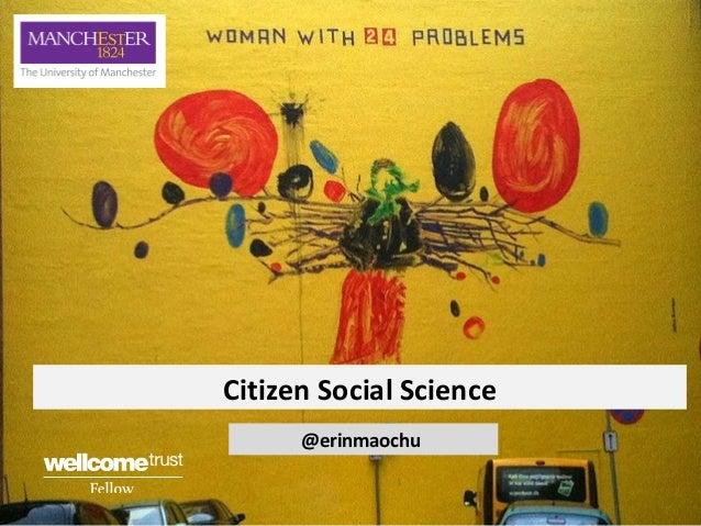Citizen social science - solving social challenges