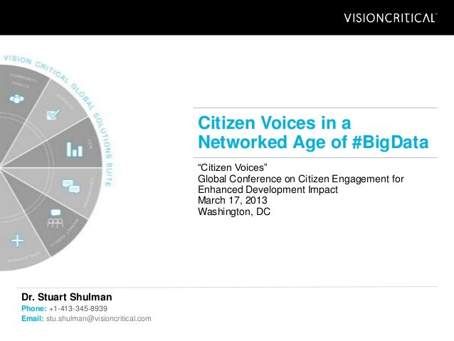 Citizen Voices in a                                        Networked Age of #BigData                                      ...