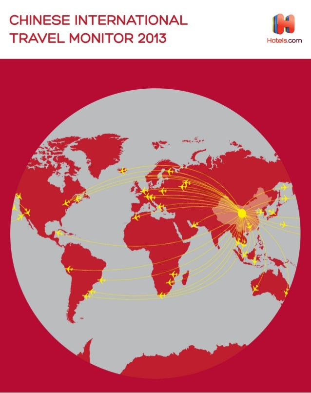 Chinese International Travel Monitor 2013 - Hotels.com