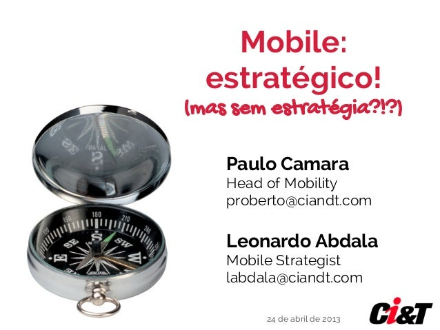 Ci&T: Mobile Estratégico mas sem Estratégia