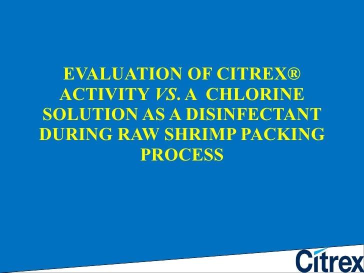 Citrex610 f-en-citrex vs cloro en camaron