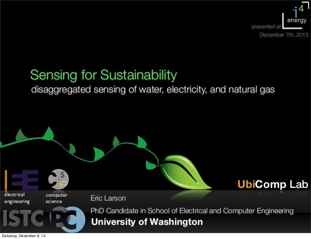 Sensing for Sustainability: Disaggregated Sensing of Electricity, Gas, and Water