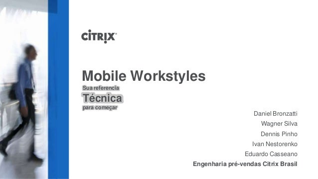Citrix Mobile Workstyles