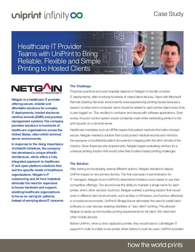 Case Study  Healthcare IT Provider Teams with UniPrint to Bring Reliable, Flexible and Simple Printing to Hosted Clients T...