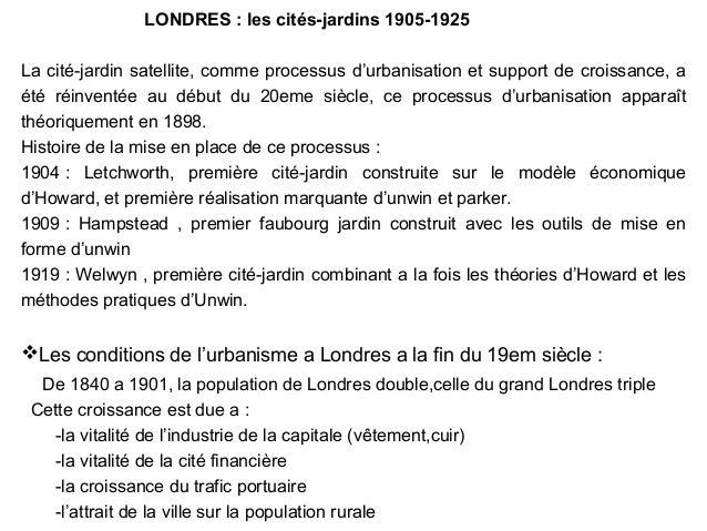LONDRES : les cités-jardins 1905-1925 La cité-jardin satellite, comme processus d'urbanisation et support de croissance, a...