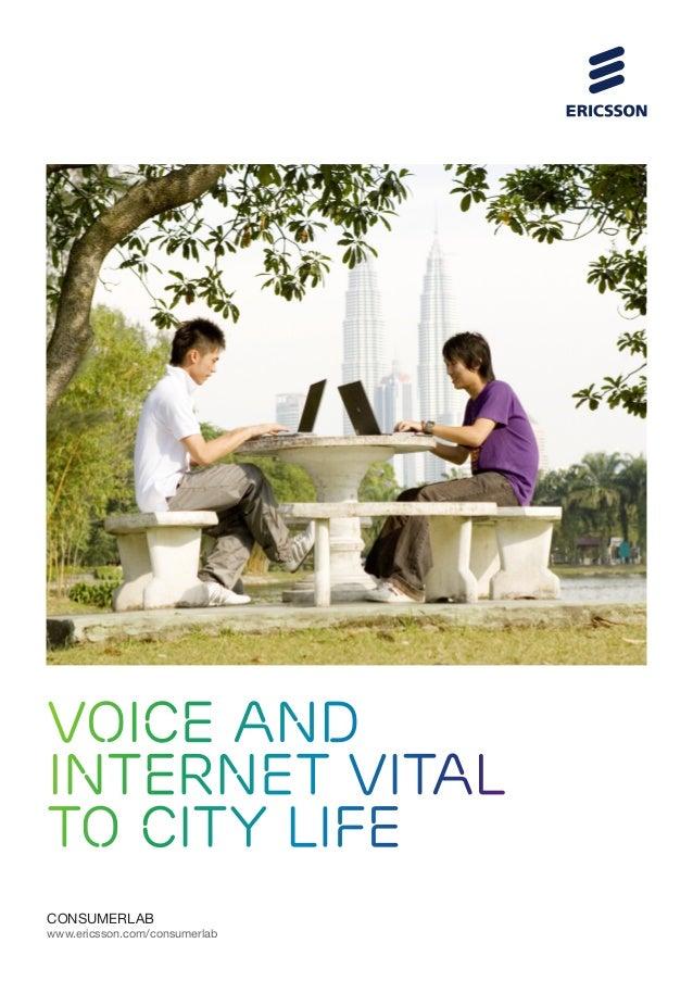 voice andinternet vitalto city lifeCONSUMERLABwww.ericsson.com/consumerlab
