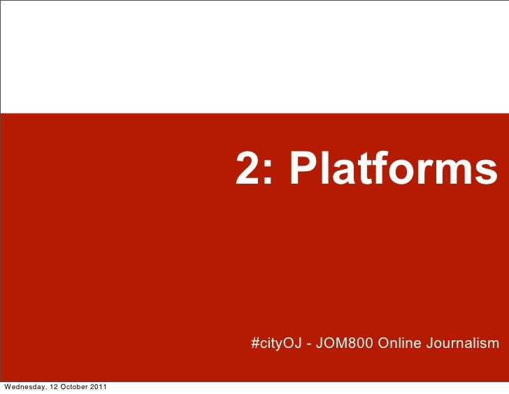 Online journalism: thinking about platforms