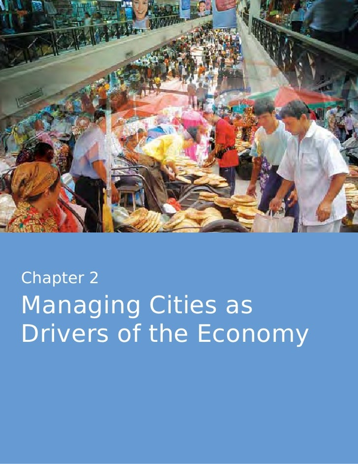 Managing Cities as  Drivers of the Economy Chapter 2