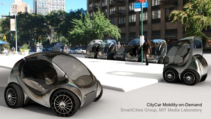 CityCar Mobility-on-Demand SmartCities Group, MIT Media Laboratory