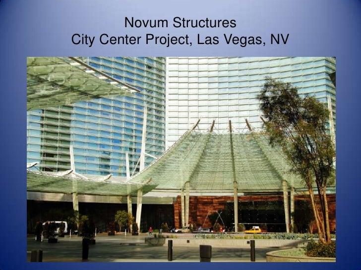 Novum Structures<br />City Center Project, Las Vegas, NV<br />