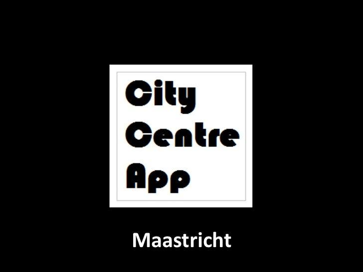 CityCentreApp Maastricht