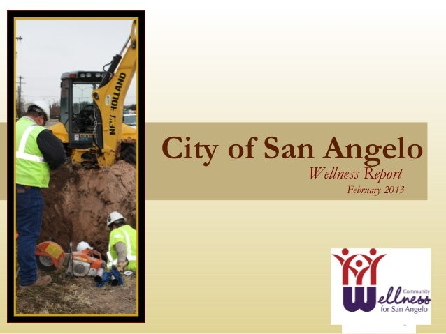 City of San Angelo          Wellness Report                February 2013