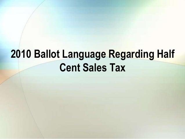 2010 Ballot Language Regarding Half Cent Sales Tax