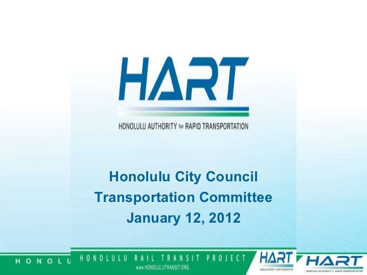 Honolulu City Council Transportation Committee January 12, 2012