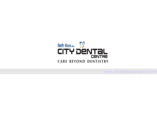 Dentist near Ajanta and Ellora Caves