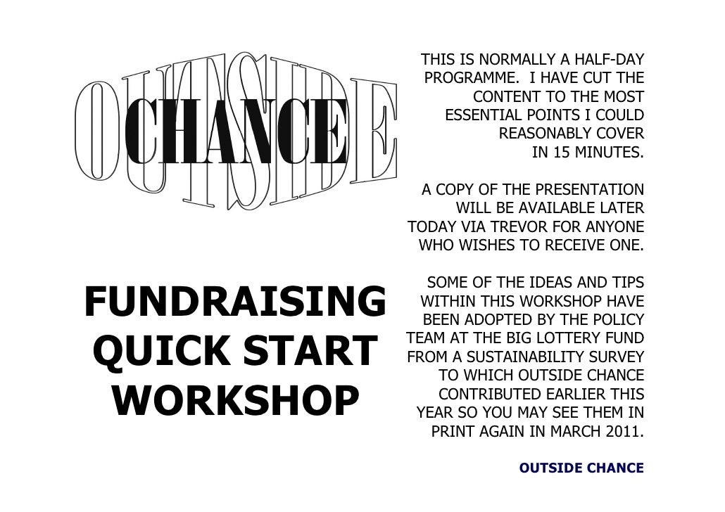 OUTSIDE CHANCE Fundraising quick start workshop