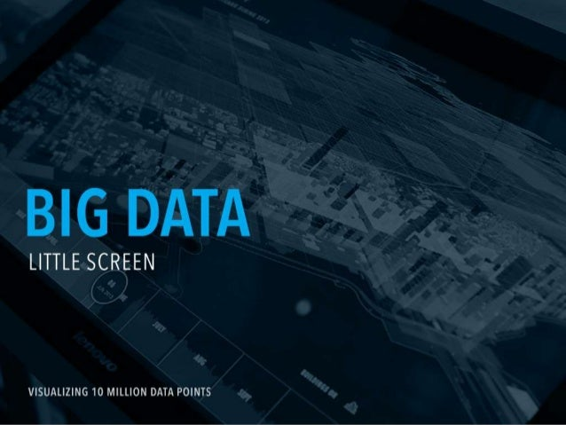 Big Data, Little Screen : Chicago City of Big Data Presentation