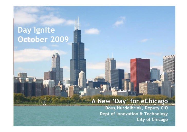 Day Ignite October 2009                              A New 'Day' for eChicago                                             ...