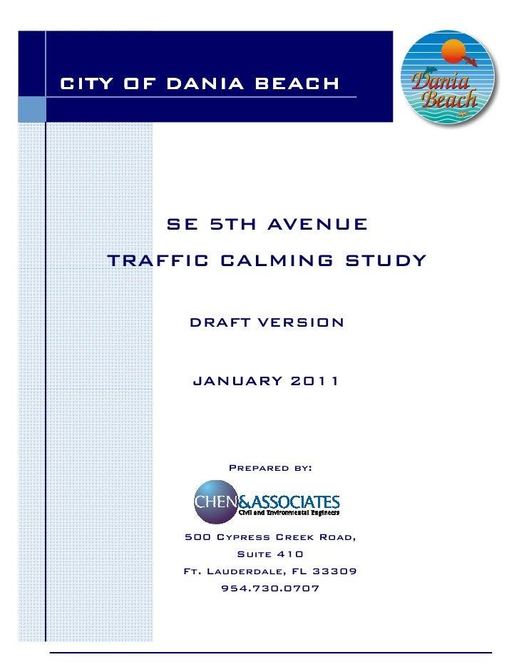 CITY OF DANIA BEACH       SE 5TH AVENUE   TRAFFIC CALMING STUDY        DRAFT VERSION         JANUARY 2011              Pre...