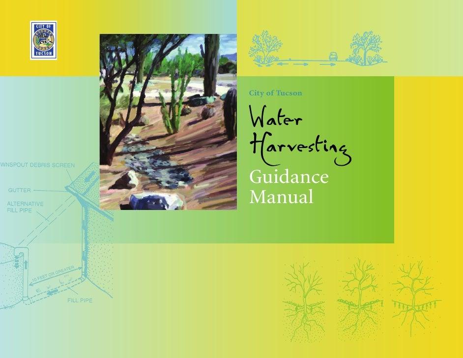 City of TucsonWaterHarvestingGuidanceManual