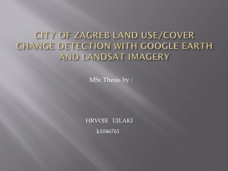 Google Earth for Land Use assessmet