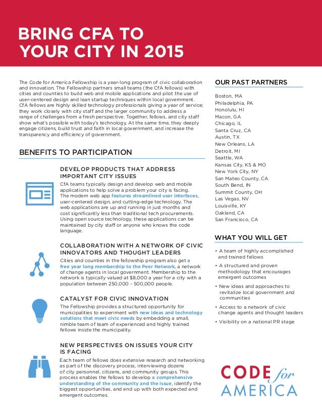 The Code for America Fellowship is a year-long program of civic collaborationand innovation. The Fellowship partners small...