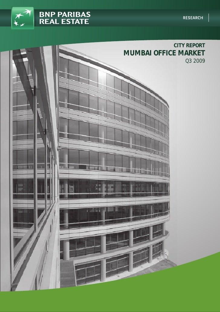 CITY REPORT MUMBAI OFFICE MARKET                 Q3 2009