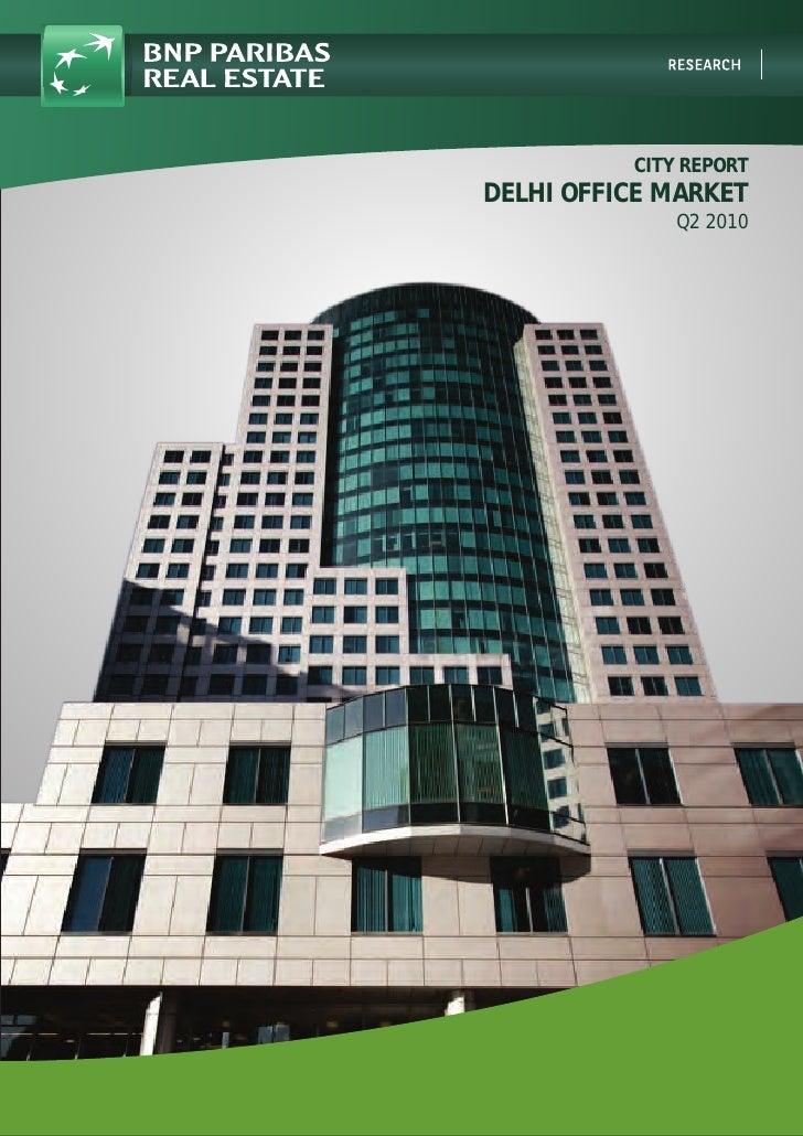 CITY REPORT DELHI OFFICE MARKET               Q2 2010