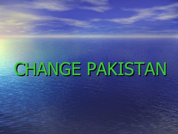 CHANGE PAKISTAN
