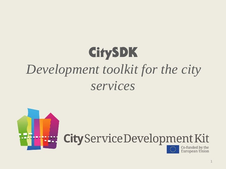 CitySDKDevelopment toolkit for the city         services                                   1