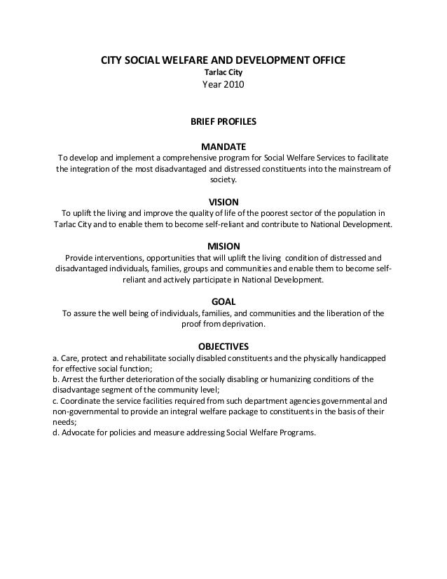 CITY SOCIAL WELFARE AND DEVELOPMENT OFFICE Tarlac City Year 2010 BRIEF PROFILES MANDATE To develop and implement a compreh...