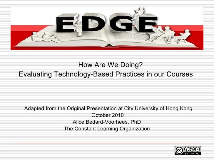 How Are We Doing? Evaluating Technology-Based Practices in Our Courses