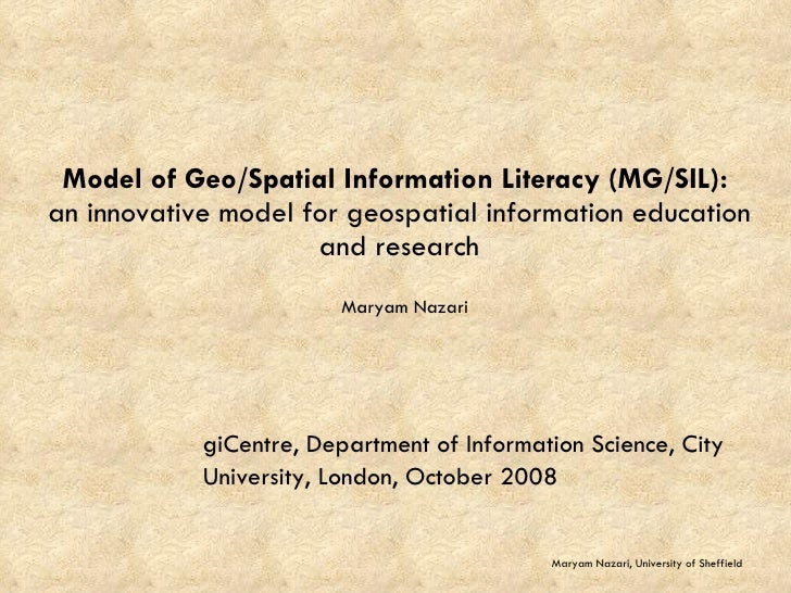 Model of Geo/Spatial Information Literacy (MG/SIL):  an innovative model for geospatial information education and research...