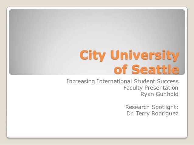 City University of Seattle   Faculty Presentation 2013