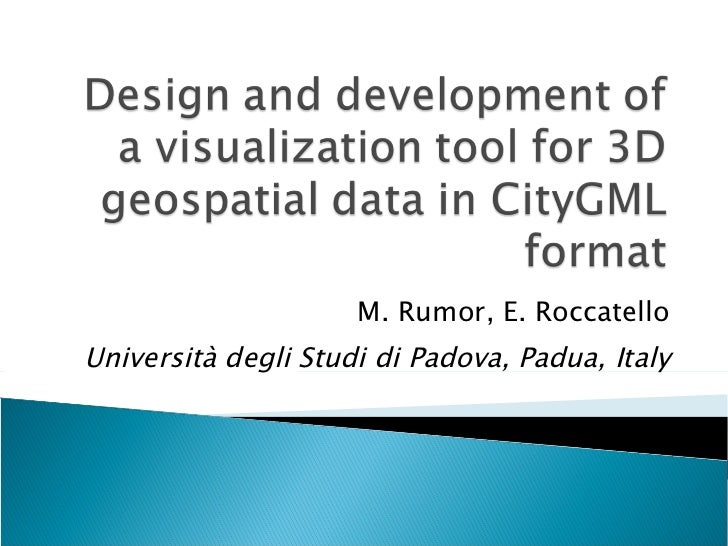 M. Rumor, E. Roccatello Università degli Studi di Padova, Padua, Italy