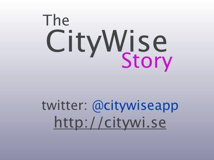 CityWise Startup Bootcamp demo day presentation