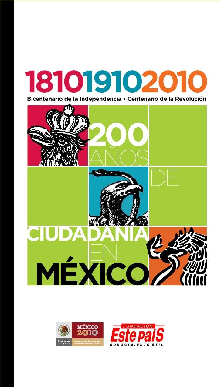181019102010 Bicentenario de la Independencia • Centenario de la Revolución                         200                   ...